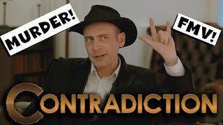 Contradiction - Modern FMV with a Twist!