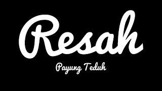 Payung Teduh - Resah (Cover Video Clip)