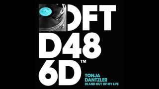 Tonja Dantzler 'In And Out Of My Life' (Dario D'Attis Remix)