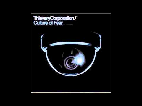 Thievery Corporation - False Flag Dub - Culture Of Fear