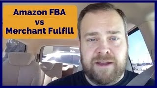 Amazon FBA versus Merchant Fulfill
