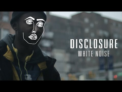White Noise (Song) by Disclosure and AlunaGeorge