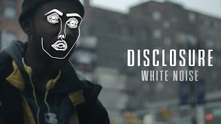 Disclosure & AlunaGeorge - White Noise