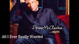 Donnie McClurkin- All I Ever Really Wanted