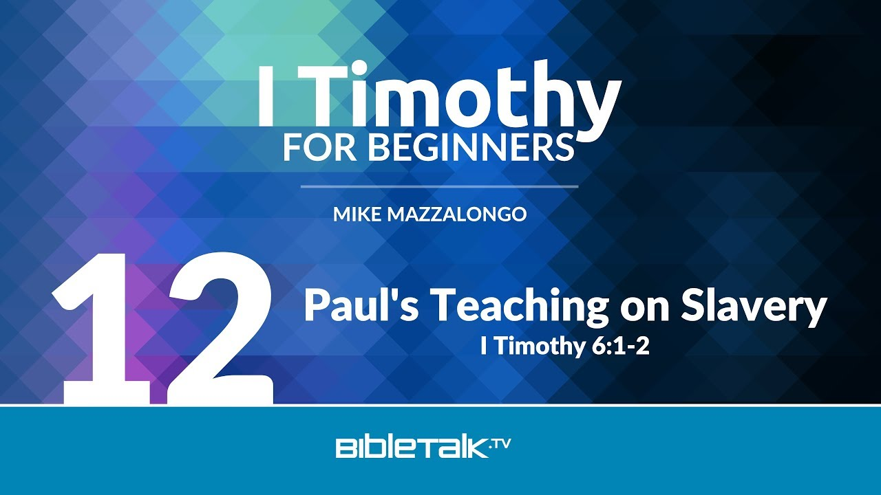 12. Paul's Teaching on Slavery