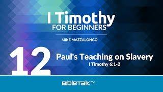 Paul's Teaching on Slavery