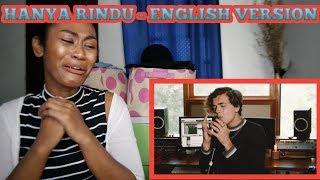 Andmesh   Hanya Rindu (ENGLISH VERSION By Alexander Stewart)   Reaction