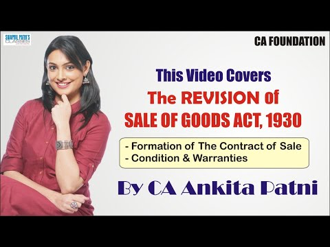 Download CA Foundation Revision By CA Ankita Patni - Sale Of Goods Act, 1930 | CA Foundation Law Classes HD Mp4 3GP Video and MP3