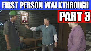 GTA 5 First Person Gameplay Walkthrough Part 3 - BIG DOG, BIG NUTS!! | Grand Theft Auto 5 1st Person