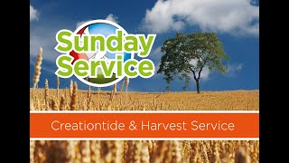 Creationtide and Harvest Service 2020