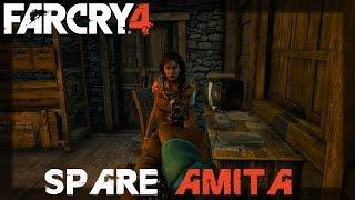 SPOILERALERT - FAR CRY 4 - SPARING AMITA