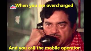 When you are overcharged and you call the mobile operator