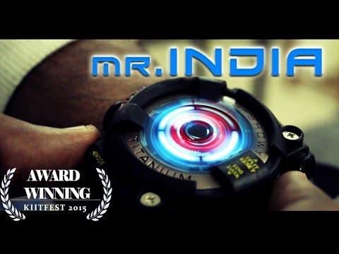 Mr.India- The movie | Award winning short film 2015