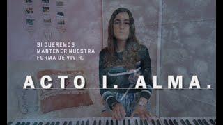 Acto I. Alma. Estrella Damm 2019 (COVER ELEM)