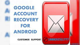 Google Account Recovery For Android | Google Account Recovery dial ~1-888-(925)-1777