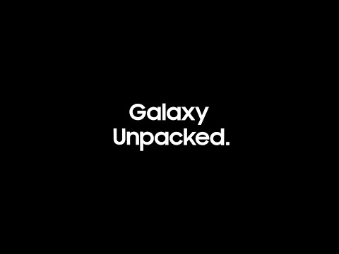 Samsung Unpacked – Every announcement in under 10 minutes