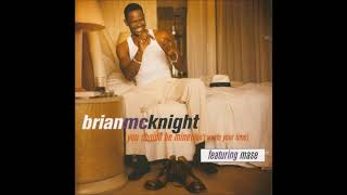 Brian McKnight - You Should Be Mine (Booya Remix) feat. Mase & Kelly Price (1997)