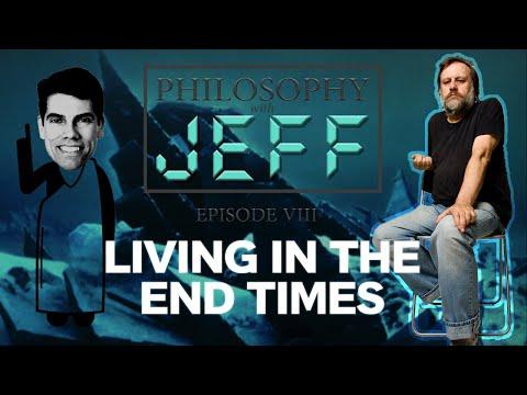 """Living In The End Times"" - Slavoj Zizek | Philosophy with Jeff"