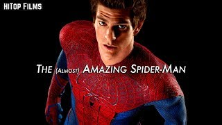 The (ALMOST) Amazing Spider-Man