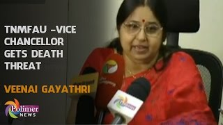 Tamil Nadu Music And Fine Arts Universitys ViceChancellor Gets Death Threat  Polimer News
