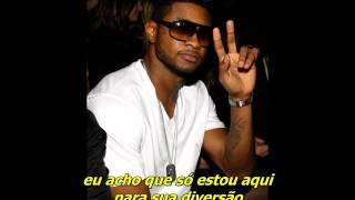T.I. ft. Usher - My Life, Your Entertainment [Legendado]