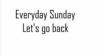 Everyday sunday - Let's go bacK