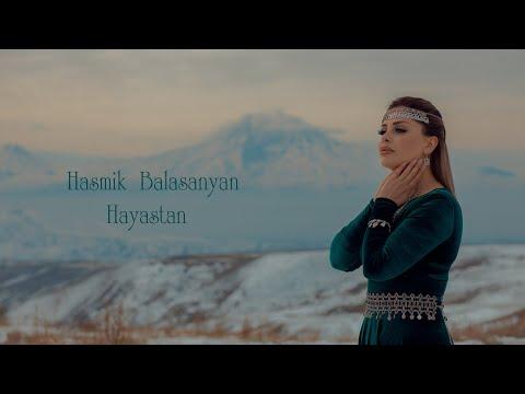 Hasmik Balasanyan - Hayastan
