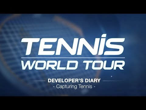 Tennis World Tour - Developer Diary - Capturing Tennis de Tennis World Tour