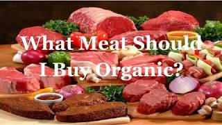 What Meat Should I Buy Organic