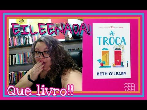 A TROCA DE BETH O'LEARY | QUE TIRO FOI ESSE! | Intrínsecos Set/2020 | Sonhos e Livros
