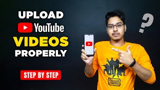 How to Upload Videos on YouTube Properly : Step By Step in Hindi
