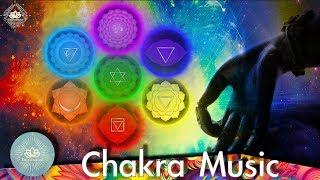 [Chakra Music] Heal All Your Chakras - Root.Sacral.Solar Plexus.Heart.Throat.Third Eye.Crown Chakra
