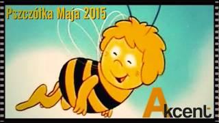 Akcent - Pszczółka Maja (Wersja 2015)