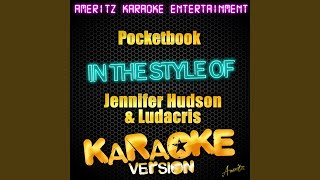 Pocketbook (In the Style of Jennifer Hudson & Ludacris) (Karaoke Version)