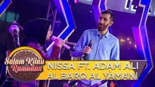 KEREN!! NISSA FT  ADAM ALI [AL BARQ AL YAMANI]   Salam Kilau Ramadhan (55)