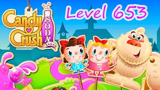 Candy Crush Soda Saga Level 653 (NO BOOSTERS)