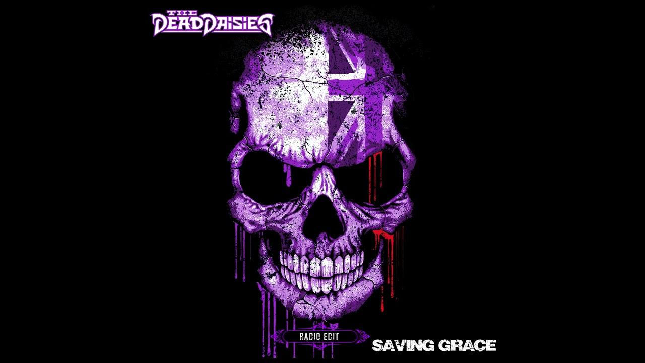 The Dead Daisies - Saving Grace