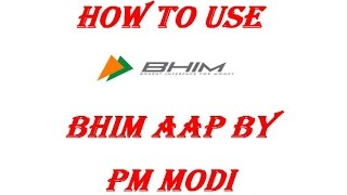 ONLINE EDUCATION HOW TO USE BHIM AAP HOW TO USE BY MODI  IN HINDI