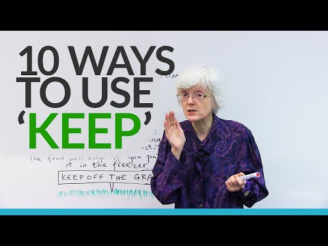 10 ways to use the verb 'KEEP' in English