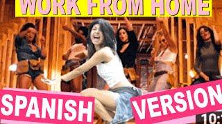 WORK FROM HOME / SPANISH VERSION / FIFTH HARMONY   CAELI