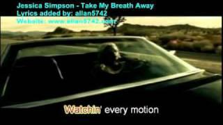 Jessica Simpson   Take My Breath Away.mp4