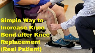 Simple Way To Increase Knee Bend After Knee Replacement-Real Patient