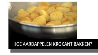 Hoe Aardappelen Krokant Bakken?