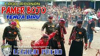 PAMER BOJO - TENDA BIRU ~ LEGOWO PUTRO Live Kali Mbaduk TANJUNGANOM NGANJUK