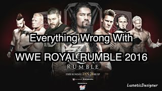 Episode #72: Everything Wrong With WWE Royal Rumble 2016