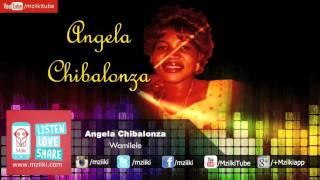 Wamilele   Angela Chibalonza   Official Audio