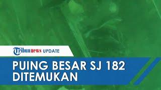 BREAKING NEWS: Puing-puing Besar Sriwijaya Air SJ 182 Ditemukan pada Hari ke-9 Pencarian