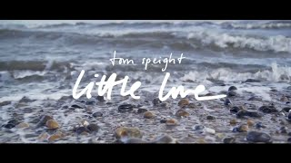 Tom Speight   Little Love