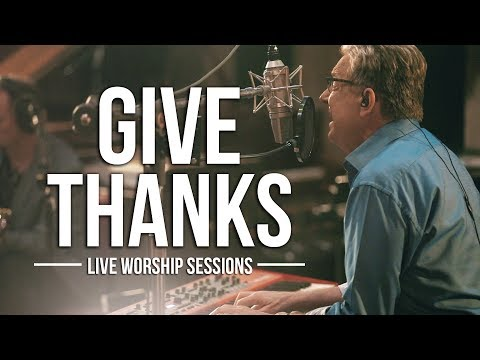 Give Thanks - Youtube Music Video