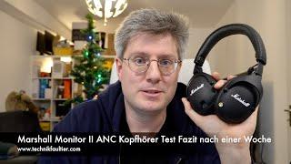 Marshall Monitor II ANC Kopfhörer Test Fazit nach einer Woche